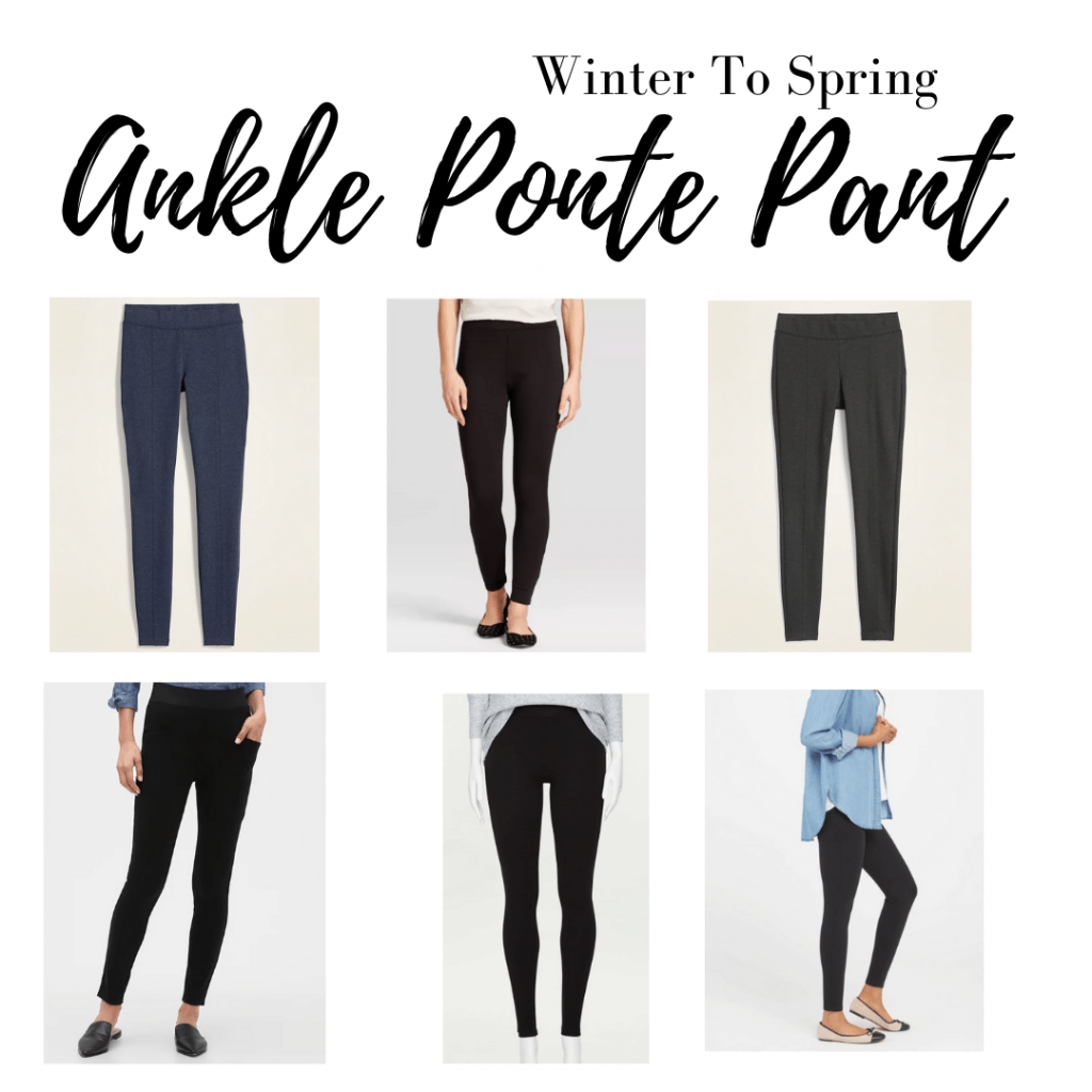 Winter to spring wardrobe is  ponte pants that come to the ankle.